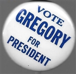 Vote Gregory for President