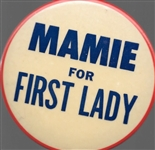 Mamie for First Lady