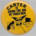 Carter is Doing the Job of Three Men Marx Brothers
