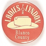 Ladies for Lyndon Blanco County