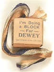 Im Doing a Block for Dewey