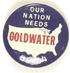 Our Nation Needs Goldwater