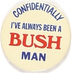 Ive Always Been a Bush Man