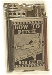 Bob Feller How to Pitch Lighter