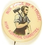 High Admiral Cigarettes Not Made by a Trust