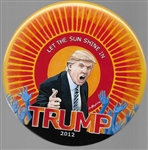 Trump 2012 Let the Light Shine by Brian Campbell