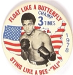 Ali Floats Like a Butterfly 3 Time Champion