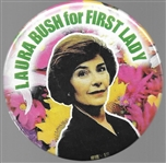 Laura Bush for First Lady