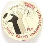 PLP Fight Racist Unemployment