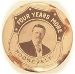 Theodore Roosevelt Rare Four Years More