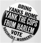 Vietnam, Yank the Cops from Harlem