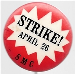SMC April 26 Strike!
