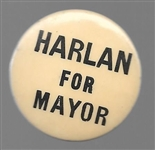 Harlan for Mayor of Chicago