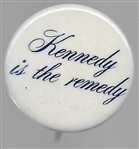 Kennedy is the Remedy