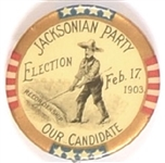 Jacksonian Party Our Candidate