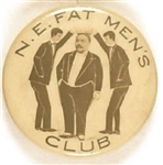 Taft-Related N.E. Fat Men's Club