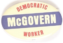 McGovern Democratic Worker