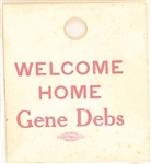 Welcome Home Eugene Debs