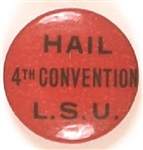 Hail 4th Convention LSU Communist Pin