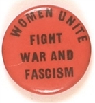 Women Unite Fight War and Fascism