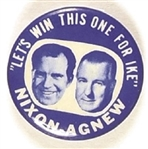 Nixon, Agnew Win this One for Ike