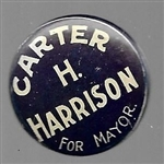 Carter H. Harrison for Mayor of Chicago Stud