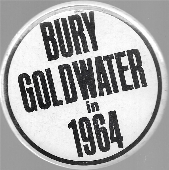 Bury Goldwater in 1964