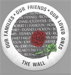Our Families, Our Friends, Our Loved Ones the Wall
