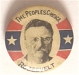 Theodore Roosevelt The People's Choice