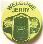 Welcome Jerry Ford