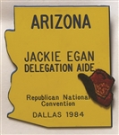 Reagan, Arizona 1984 National Convention Arizona Delegation Aide Badge
