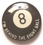 Truman Behind the Eight Ball