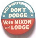 Goldwater Says Dont Dodge Vote Nixon, Lodge