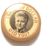 LaFollette I Gave My Dollar