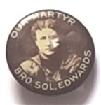 Our Martyr Sol Edwards Labor Union Stud