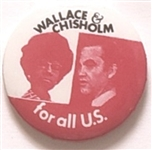 Wallace, Chisholm for All of U.S.