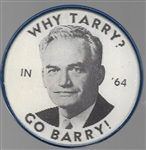 Go Barry, Why Tarry, Be Happy, No Rocky Flasher