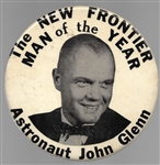 John Glenn New Frontier Man of the Year 6 Inch Celluloid