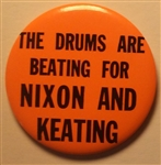 Drums Are Beating for Nixon and Keating