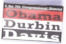 Obama, Durbin, Davis Illinois Coattail Pin