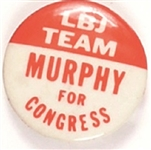 New York LBJ Team, Murphy for Congress