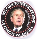 Bush Welcome to the Silverdome