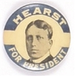 William Randolph Hearst for President