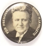 LaFollette for President Scarce Celluloid