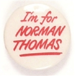 Im for Norman Thomas
