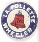LaFollette and Wheeler Liberty Bell