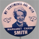 My Sentiments are With Margaret Chase Smith