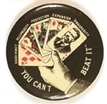 Theodore Roosevelt You Can't Beat It Royal Flush Pin