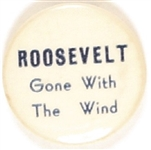 Roosevelt Gone With the Wind