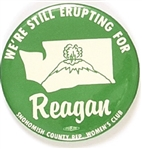Still Erupting for Reagan Mt. St. Helens Political Pin